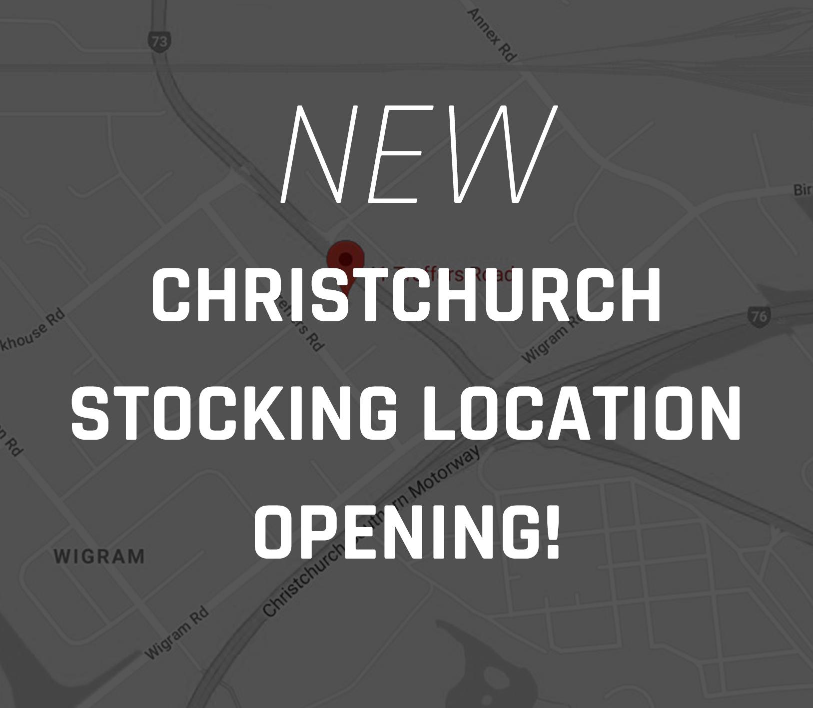 NEW: Christchurch Stocking Location